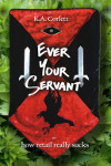 [Ever Your Servant - Cover]